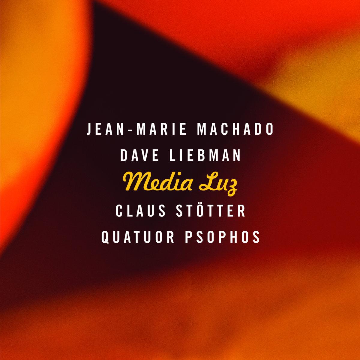 CD Machado – Liebman – Stötter – Quatuor Psophos